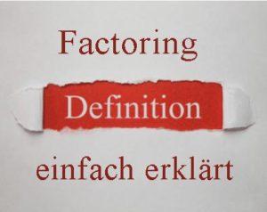 Factoring Definition - einfach erklärt