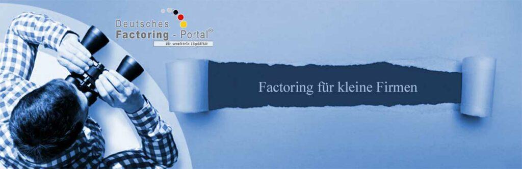 Factoring für kleine Firmen und Unternehmen.