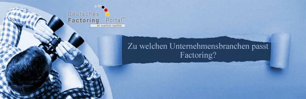 Zu welcher Unternehmensbranche passt Factoring?